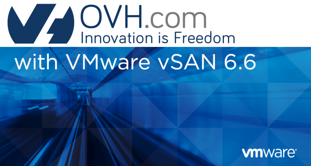 vSAN 6.6 All Flash on OVH Private Cloud
